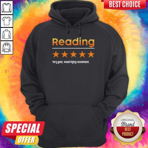 Top Reading Very Bad Would Not Recommend Hoodie