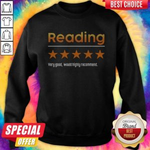 Top Reading Very Bad Would Not Recommend Sweatshirt