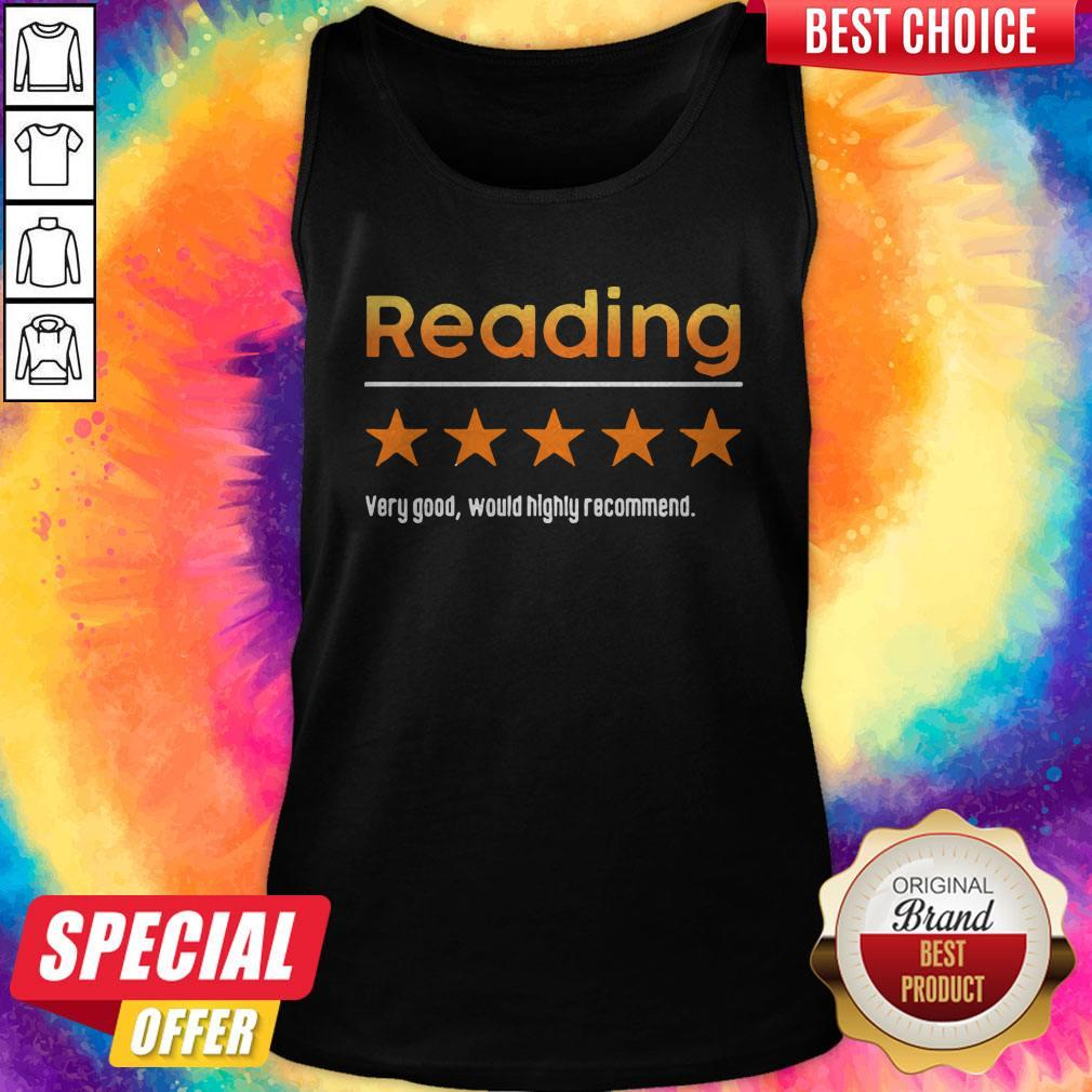 Top Reading Very Bad Would Not Recommend Tank Top