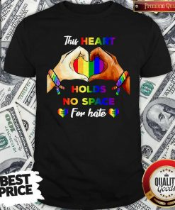 Top This Heart Holds No Space For Hate LGBT ShirtTop This Heart Holds No Space For Hate LGBT Shirt