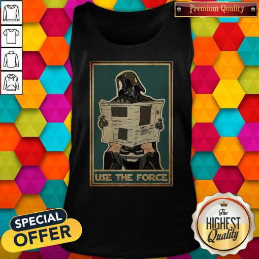 Awesome Darth Vader Use The Force Tank Top