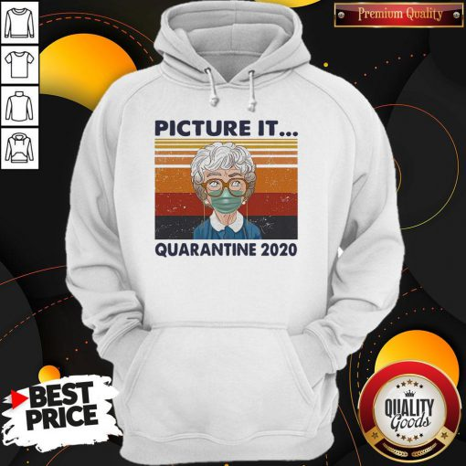 Awesome Golden Girls Mask Picture It Quarantine 2020 Vintage Retro Hoodie