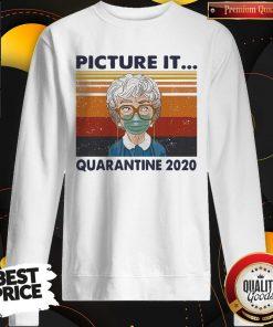 Awesome Golden Girls Mask Picture It Quarantine 2020 Vintage Retro Sweatshirt