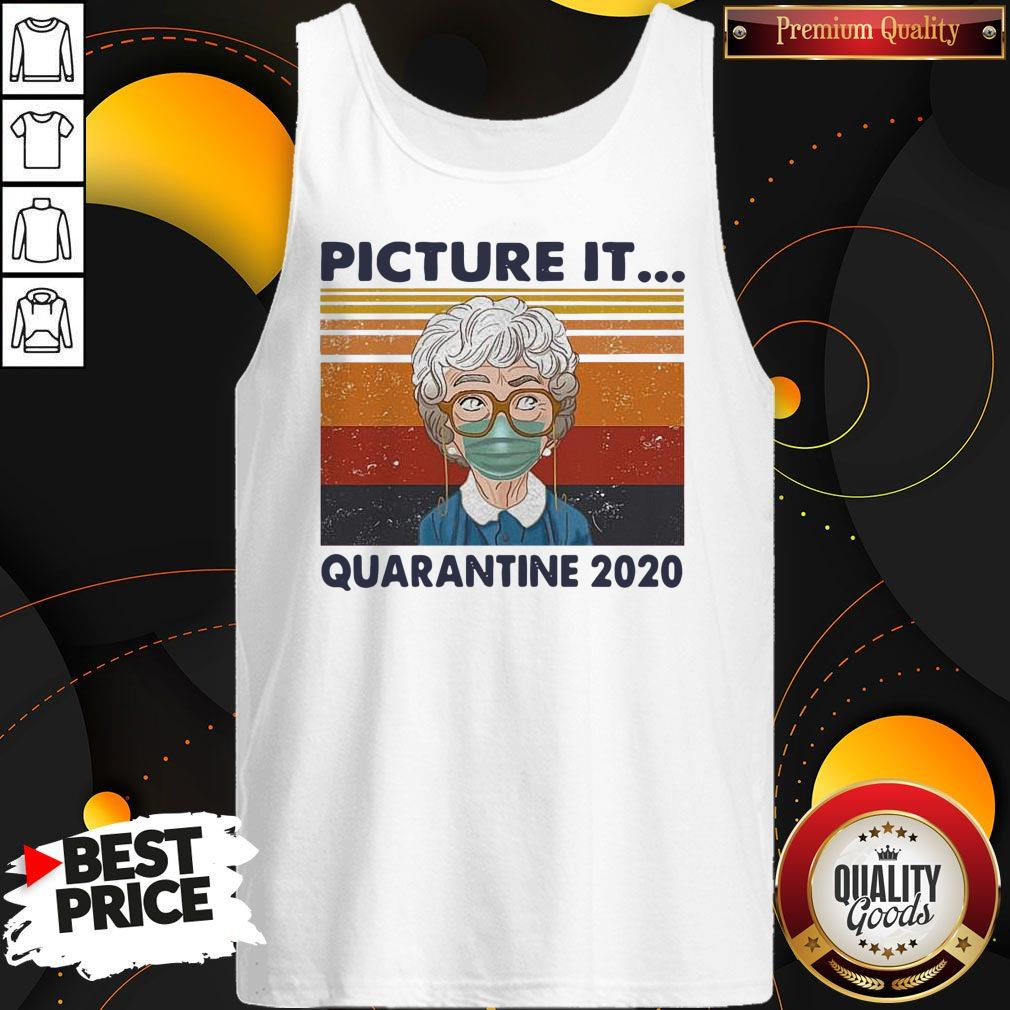 Awesome Golden Girls Mask Picture It Quarantine 2020 Vintage Retro Tank Top