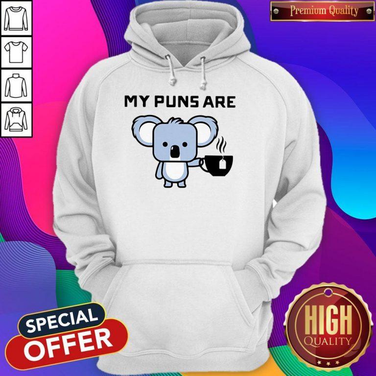 Awesome My Puns Are Koala Tea Hoodie