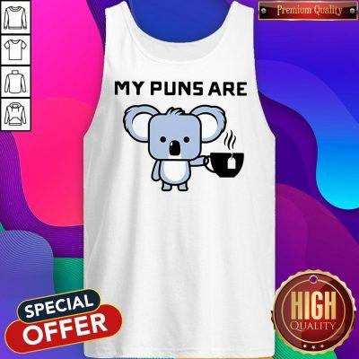 Awesome My Puns Are Koala Tea Tank Top