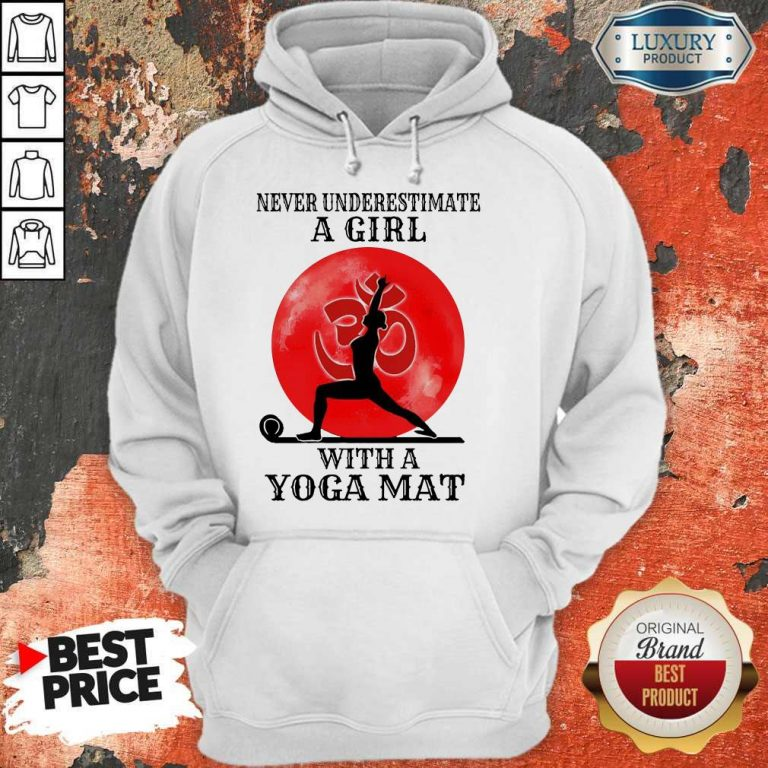 Awesome Never Underestimate A Girl With A Yoga Mat Moon Hoodie