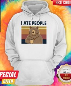 Funny Bear Drinking Coffee I Ate People Vintage Hoodie