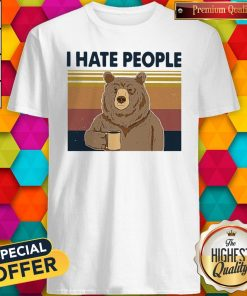 Funny Beer Drink Coffee I Hate People Vintage Shirt
