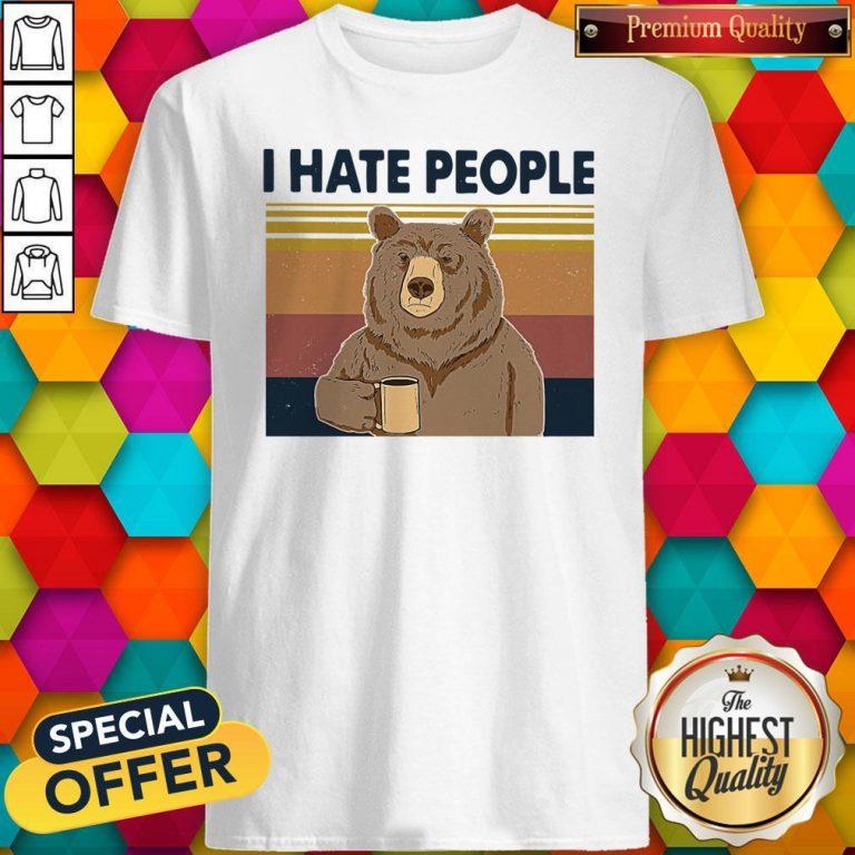 Funny Beer Drink Coffee I Hate People Vintage Shirt