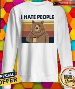 Funny Beer Drink Coffee I Hate People Vintage Sweatshirt