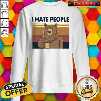 Funny Beer Drink Coffee I Hate People Vintage Sweatshirt