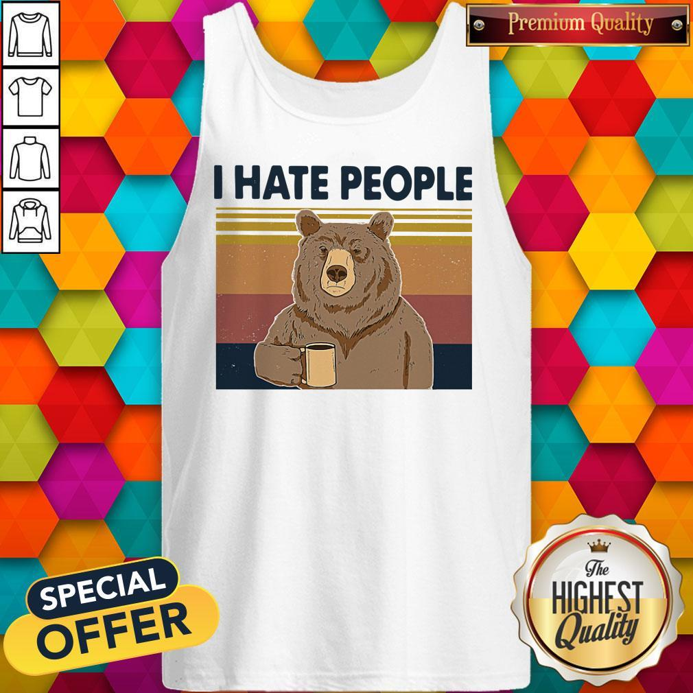 Funny Beer Drink Coffee I Hate People Vintage Tank Top