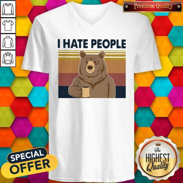 Funny Beer Drink Coffee I Hate People Vintage V-neck