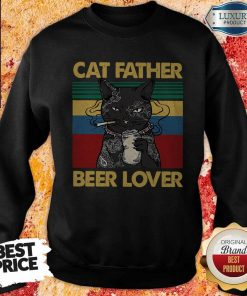 Funny Cat Father Smoking Beer Lover Vintage Retro Sweatshirt