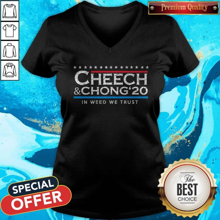 Funny Cheech' Chong' 20 In Weed We Trust V-neck