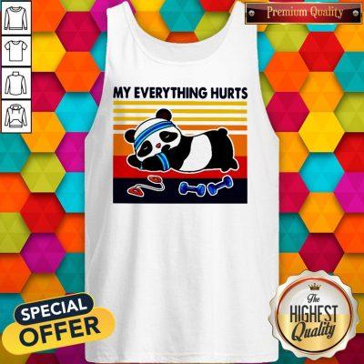 Good 2020 Panda My Everything Hurts Vintage Tank Top