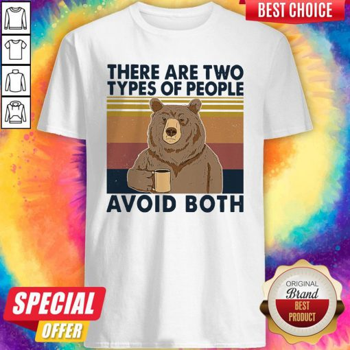Nice Bear Drinking Coffee There Are Two Types Of People Avoid Both Vintage Shirt