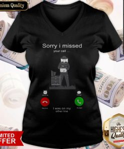 Nice Beekeepers Sorry I Missed Your Call I Was On My Other Line V-neck