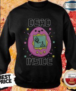 Nice I'm Dead Inside Sweatshirt