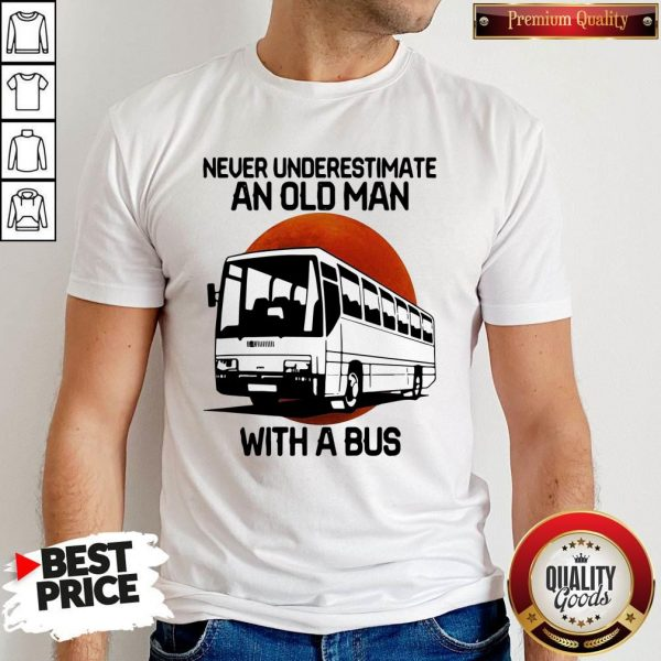 Nice Never Underestimate An Old Man With A Bus Blood Moon Shirt