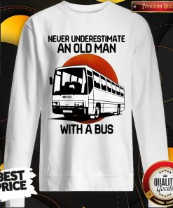 Nice Never Underestimate An Old Man With A Bus Blood Moon Sweatshirt