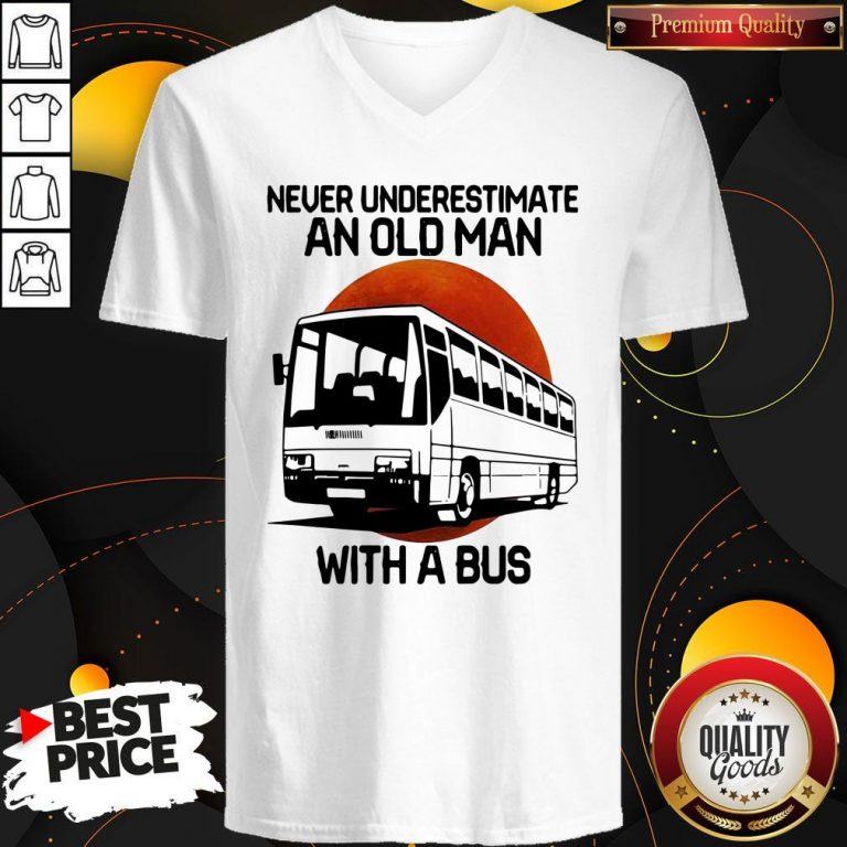 Nice Never Underestimate An Old Man With A Bus Blood Moon V-neck