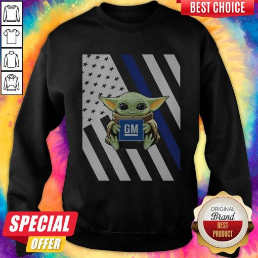Official American Flag Baby Yoda Hug General Motors Sweatshirt
