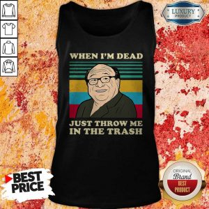 Official Frank Reynolds When I'm Dead Just Throw Me In The Trash Vintage Tank Top