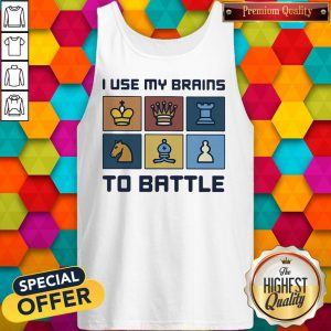 Official I Use My Brains To Battle Chess Vintage Retro Tank Top