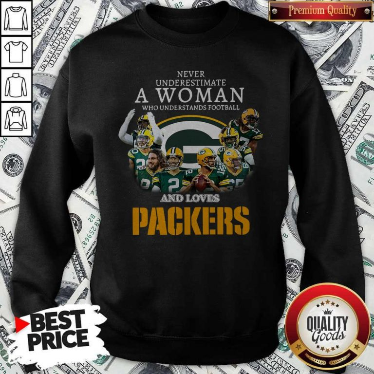 Official Never Underestimate A Woman Who Understands Baseball And Loves Packers Sweatshirt