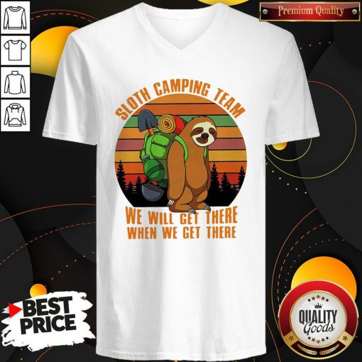 Official Sloth Camping Team We Will Get There When We Get There Vintage V-neck