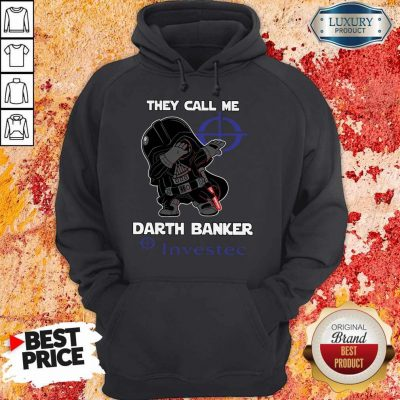 Official Star War Darth Vader They Call Me Darth Banker Investec Hoodie