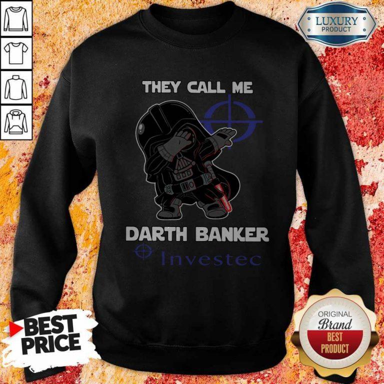 Official Star War Darth Vader They Call Me Darth Banker Investec Sweatshirt