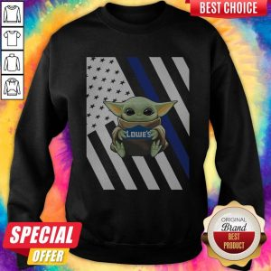 Original American Flag Baby Yoda Hug Lowe's Sweatshirt