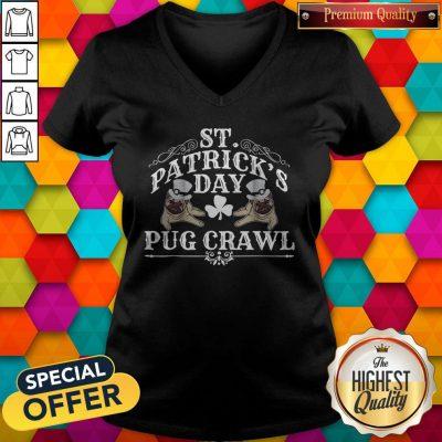 Original Nice St Patrick's Day Dog Pug Crawl For Dog Lovers V-neck