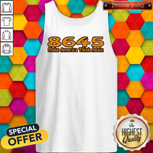 Perfect 86-45 Make America Think Again White Tank Top