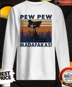 Perfect Black Cat Crazy Pew Pew Madafakas Vintage Sweatshirt