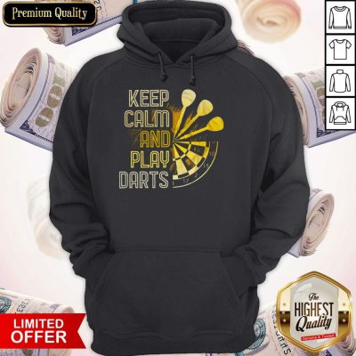 Perfect Keep Calm And Play Darts Hoodie