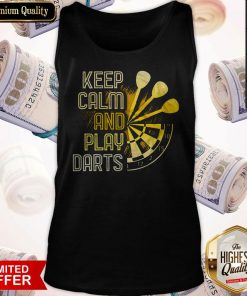 Perfect Keep Calm And Play Darts Tank Top