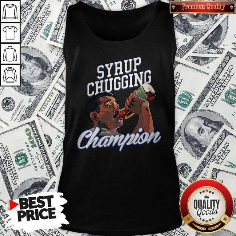 Perfect Syrup Chugging Champion Tank TopPerfect Syrup Chugging Champion Tank Top