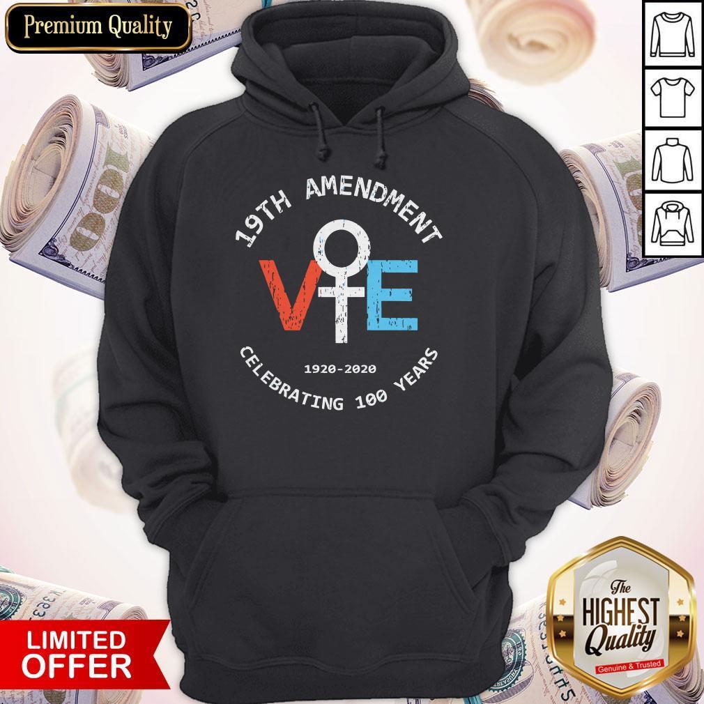 Premium 19th Amendment 1920-2020 Celebrating 100 Years Hoodie