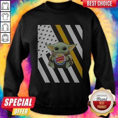 Premium American Flag Baby Yoda Hug Burger King Sweatshirt