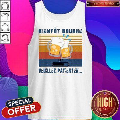 Premium Bientot Bourre Veuillez Patienter Vintage Tank Top