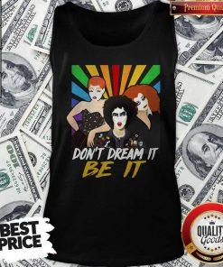 Premium Don't Dream It Be It Rocky Horror Picture Show Tank Top