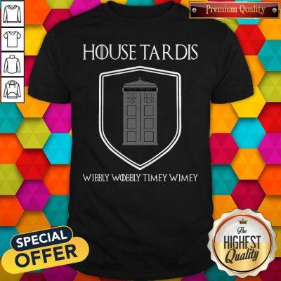 Premium Nice House Tardis Wibbly Wobbly Timey Wimey Got Shirt