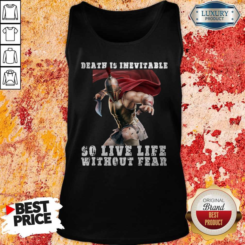 Premium Sparta Death Is Inevitable So Live Life Without Fear Tank Top