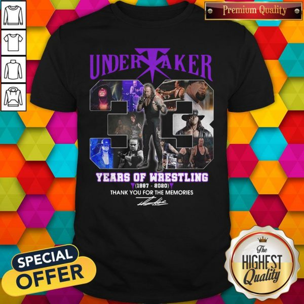Premium Undertaker 33 Years Of Wrestling 1987-2020 Thank You For The Memories Signature Shirt