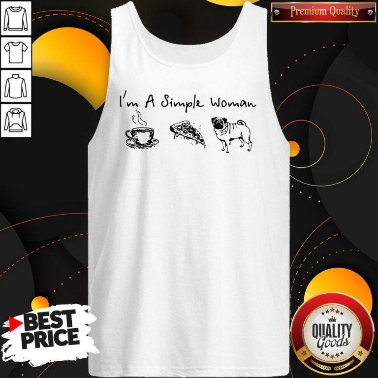 Pretty I'm A Simple Woman Tea Pizza Pug Tank Top