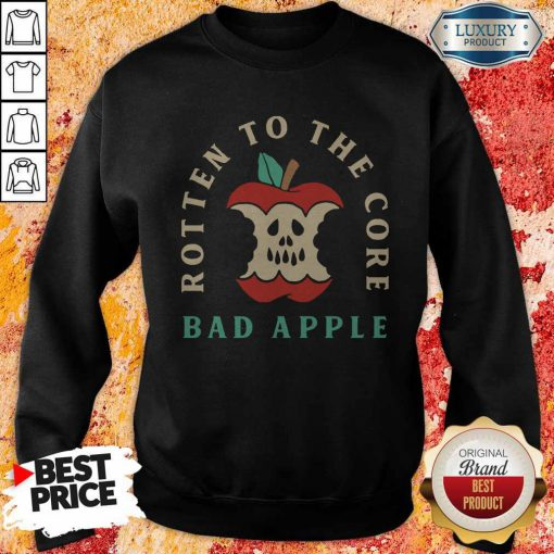 Pretty Rotten To The Core Bad Apple Sweatshirt